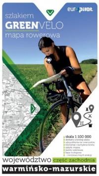 Green Velo mapa rowerowa. Woj.warmińsko-mazurskie, - okładka książki