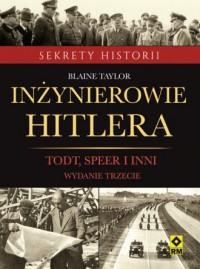 Inżynierowie Hitlera. Sekrety historii - okładka książki