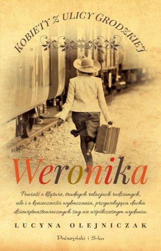 Kobiety z ulicy Grodzkiej. Weronika - okładka książki