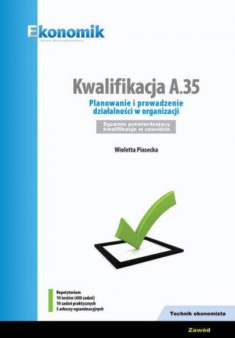 Kwalifikacja A.35. Planowanie i - okładka książki