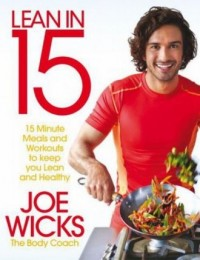 Lean in 15 the Shift Plan. 15 Minute Meals and Workouts to Keep You Lean and Healthy - okładka książki