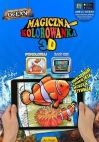 Magiczna kolorowanka 3D Ocean - okładka książki