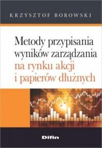 Metody przypisania wyników zarządzania - okładka książki