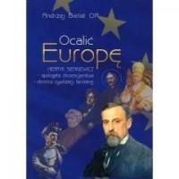Ocalić Europę. Henryk Sienkiewicz - okładka książki