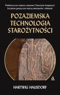 Pozaziemska technologia starożytności - okładka książki