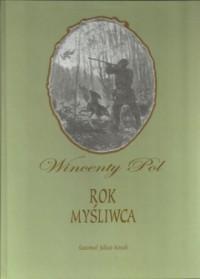 Rok Myśliwca - Wincenty Pol - okładka książki
