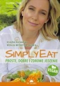 Simply Eat. Proste, dobre i zdrowe - okładka książki