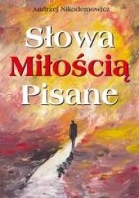 Słowa pisane miłością - Andrzej - okładka książki