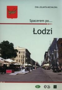 Spacerem po... Łodzi - okładka książki