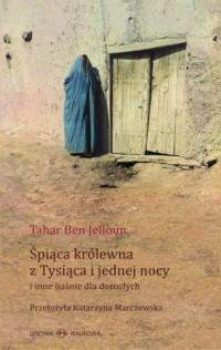 Śpiąca królewna z Tysiąca i jednej nocy i inne baśnie dla dorosłych - okładka książki