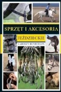 Sprzęt i akcesoria jeździeckie - okładka książki