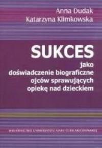 Sukces jako doświadczenie biograficzne - okładka książki