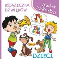 Świat Szkraba. Książeczka dżwięków. - okładka książki