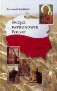 Święci Patronowie Polski. Modlitwy - okładka książki