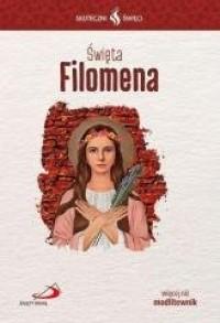 Skuteczni Święci. Święta Filomena - okładka książki