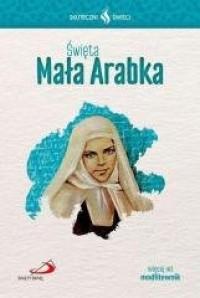 Święta Mała Arabka. Skuteczni Święci - okładka książki