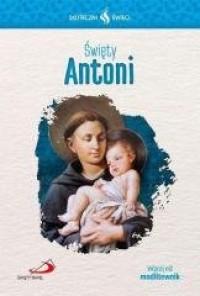 Skuteczni Święci. Święty Antoni - okładka książki