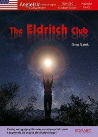 The Eldritch Club. Angielski Powieść - okładka książki