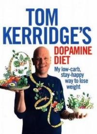Tom Kerridges. Dopamine Diet. My Low Carb, High Flavour, Stay Happy Way to Lose Weight - okładka książki