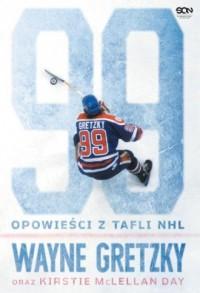 Wayne Gretzky. Opowieści z tafli - okładka książki