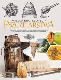 Wielka encyklopedia pszczelarstwa - okładka książki