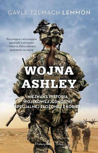 Wojna Ashley. Nieznana historia - okładka książki