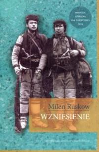 Wzniesienie - Milen Ruskow - okładka książki