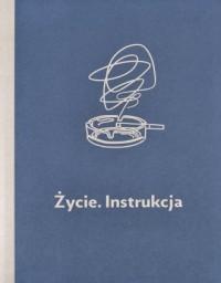 Życie. Instrukcja - okładka książki