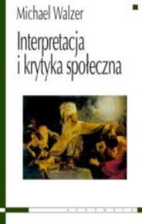 Interpretacja i krytyka społeczna - okładka książki