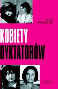 Kobiety dyktatorów - okładka książki