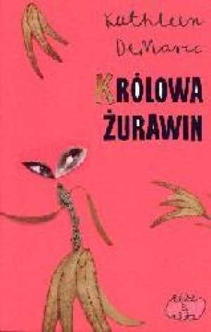 Królowa żurawin - okładka książki