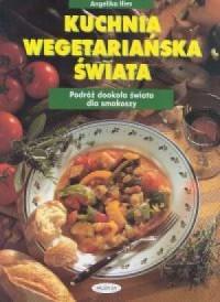 Kuchnia wegetariańska świata - okładka książki
