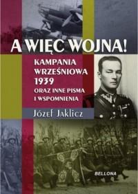 A więc wojna! Kampania Wrześniowa - okładka książki