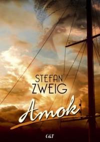 Amok - Stefan Zweig - okładka książki