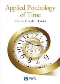 Applied Psychology of Time - Urszula - okładka książki