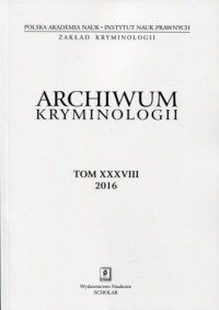 Archiwum kryminologii. Tom XXXVIII 2016 - okładka książki