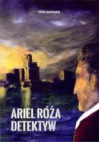 Ariel Róża detektyw - okładka książki