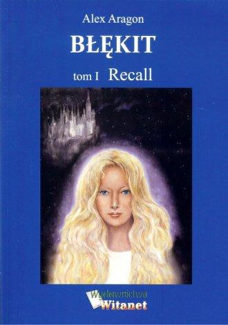 Błękit. Tom 1. Recall - okładka książki