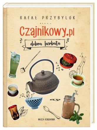 Czajnikowy.pl - dobra herbata - okładka książki