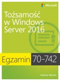 Egzamin 70-742: Tożsamość w Windows - okładka książki