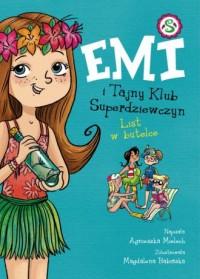 Emi i Tajny Klub Superdziewczyn 8. List w butelce - okładka książki