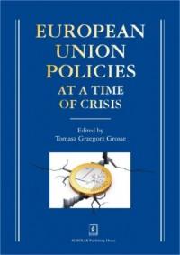European Union Policies at a Time of Crisis - okładka książki