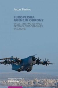 Europejska Agencja Obrony w systemie - okładka książki