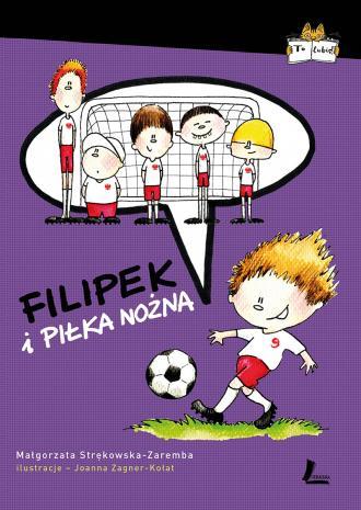 Filipek i piłka nożna - okładka książki