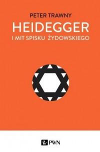 Heidegger i mit spisku żydowskiego - okładka książki