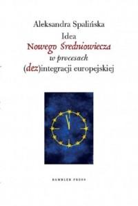 Idea Nowego Średniowiecza w procesach - okładka książki