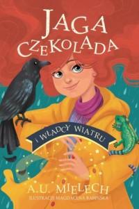 Jaga Czekolada i władcy wiatru - okładka książki