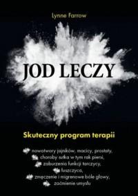 Jod leczy. Skuteczny program terapii - okładka książki