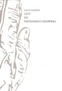 Listy do Nieznanego Człowieka - okładka książki