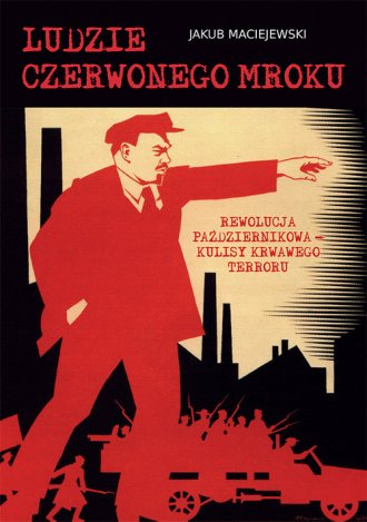 Ludzie czerwonego mroku. Rewolucja - okładka książki